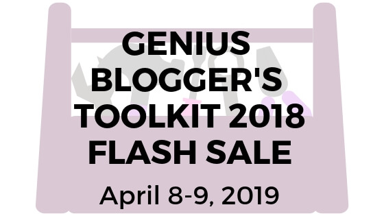 A Blogger's Dream- Genius Blogger's Toolkit 2018