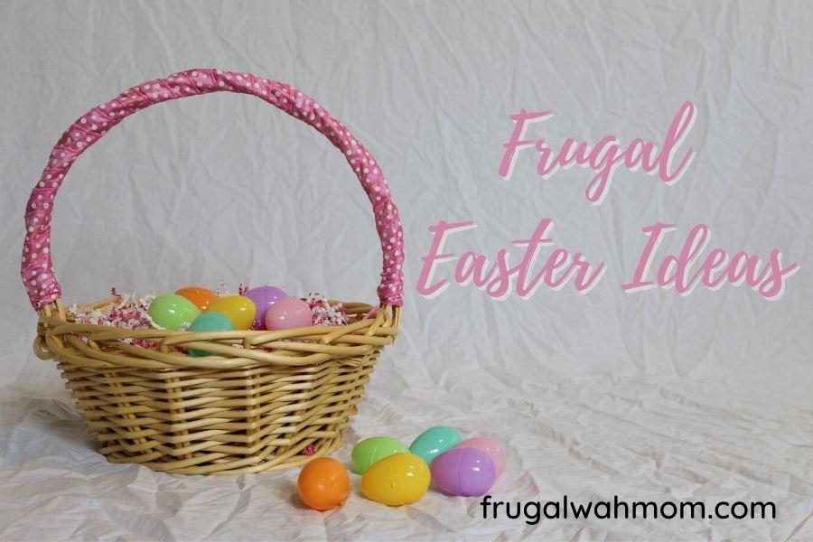 Frugal Easter Basket Ideas