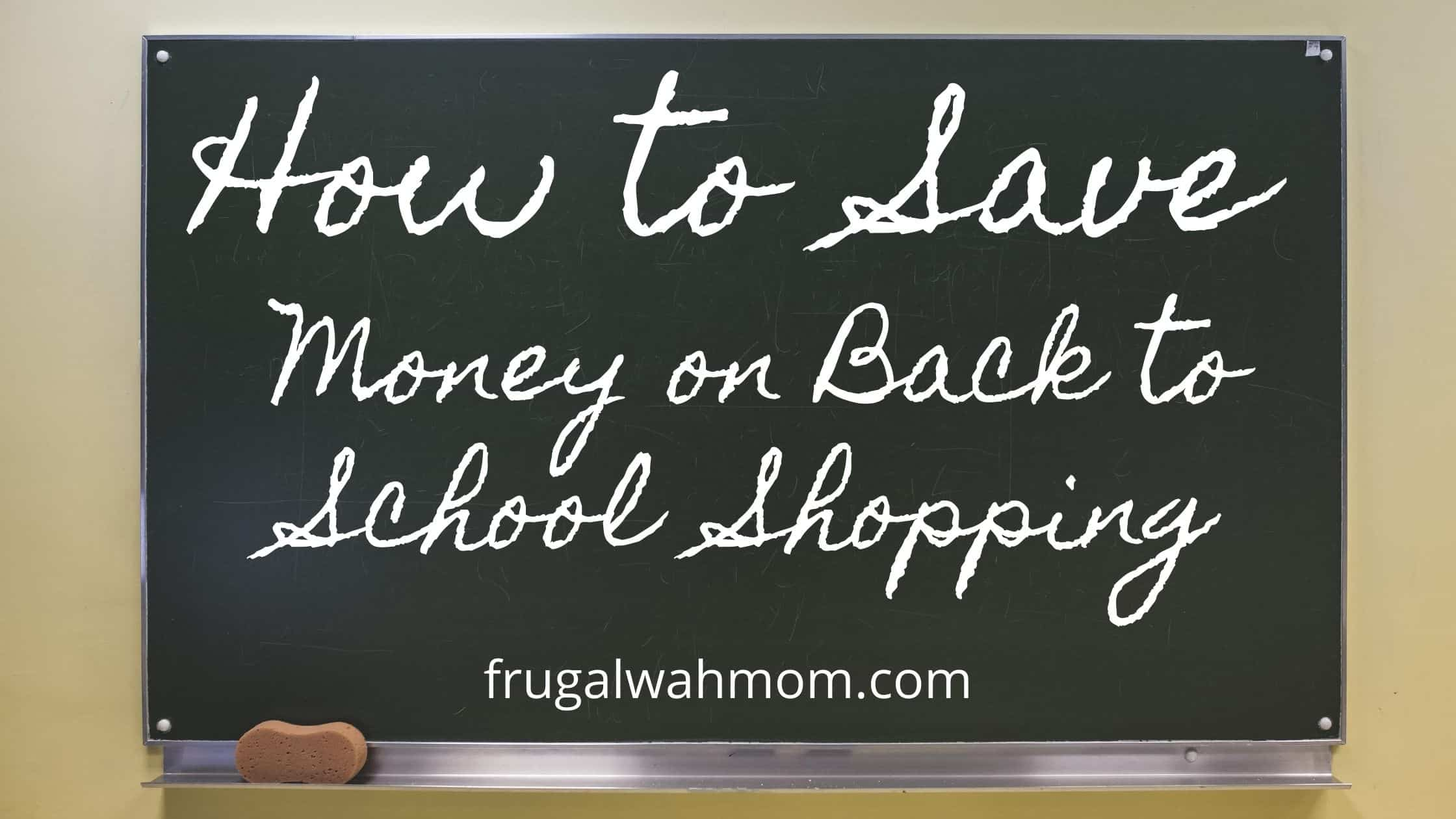 How to Save Money Back to School Shopping