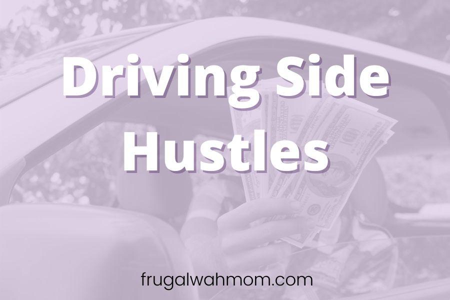 driving jobs side hustles